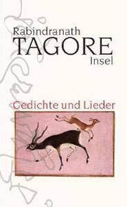 tagore_gedichte_und_lieder